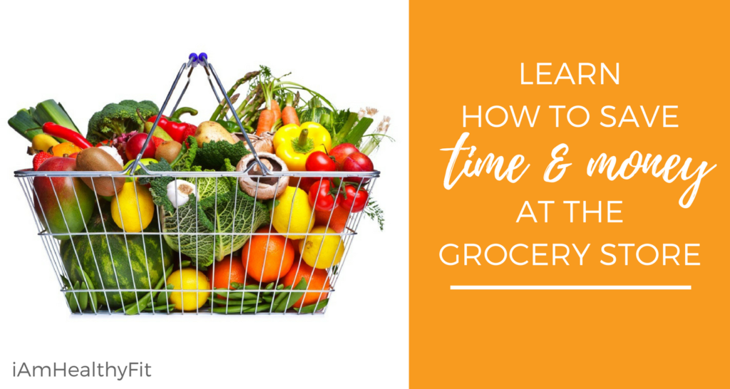 Learn How to Save Time and Money at the Grocery Store