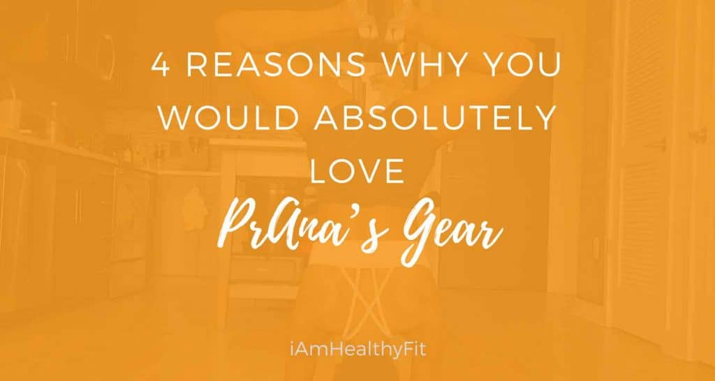 4 Reasons Why You Would Absolutely Love PrAna's Gear