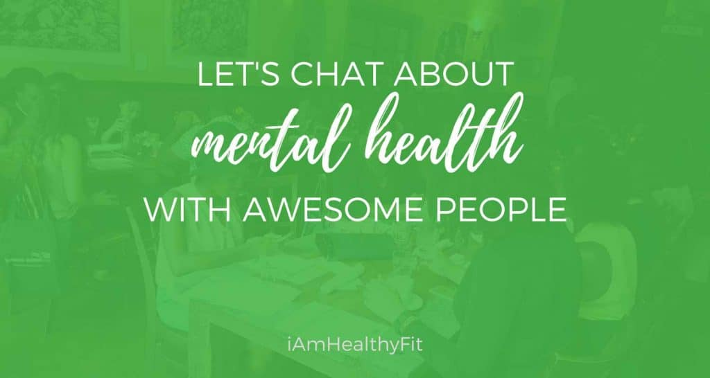 Let's Chat About Mental Wellness with Awesome People